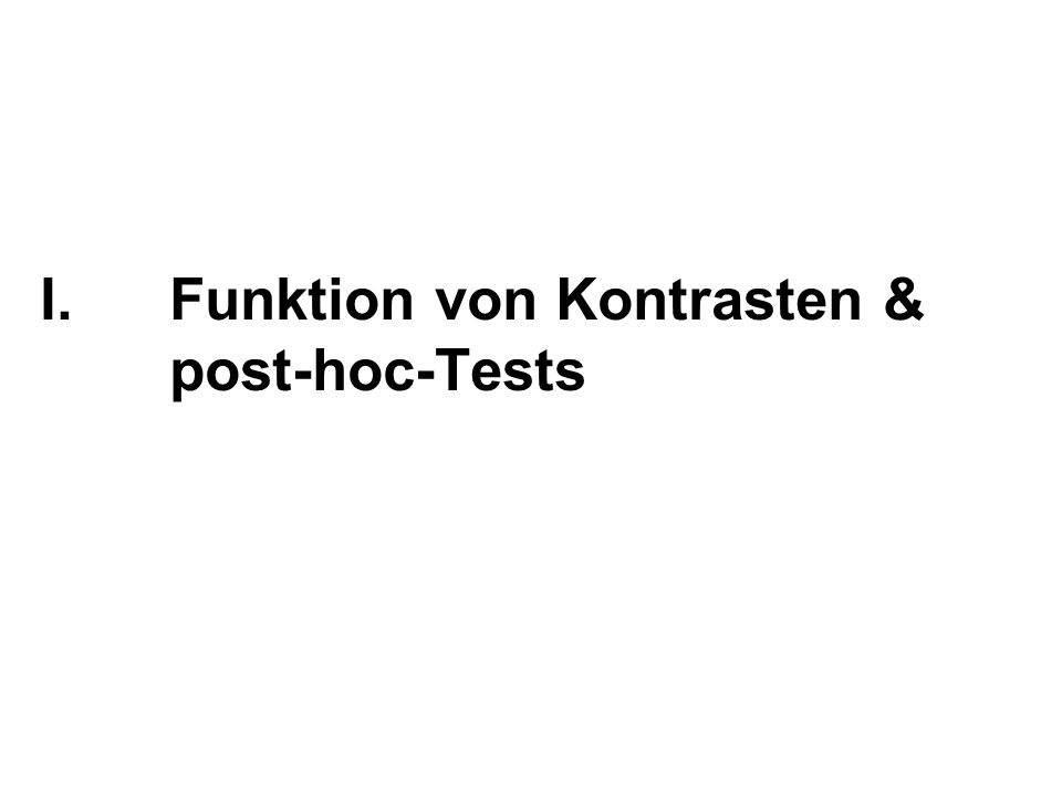 Funktion von Kontrasten & post-hoc-Tests