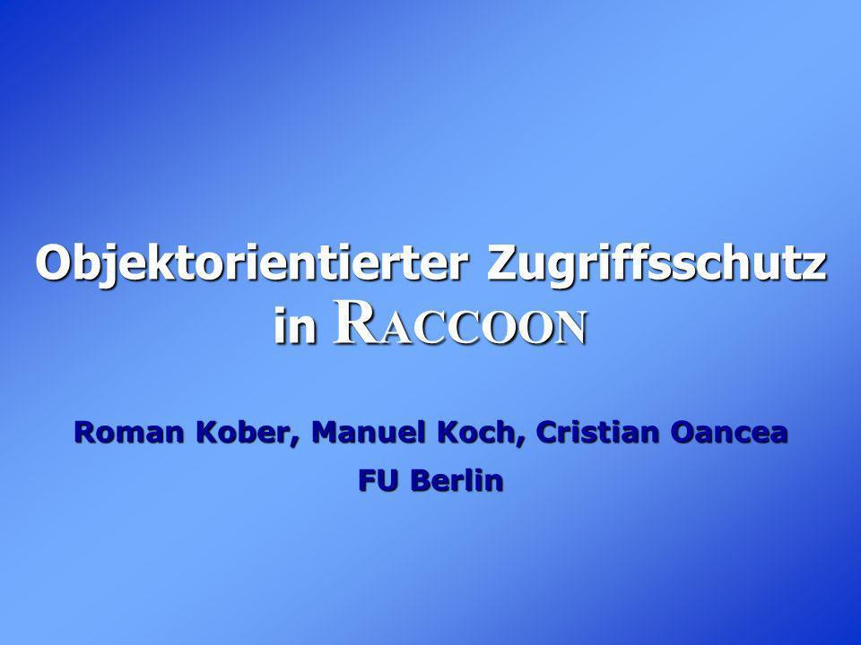 Objektorientierter Zugriffsschutz in RACCOON
