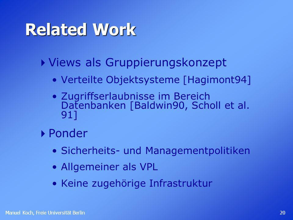 Related Work Views als Gruppierungskonzept Ponder