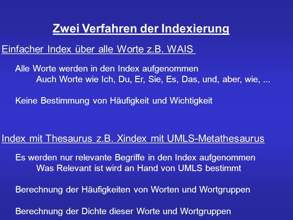 Zwei Verfahren der Indexierung