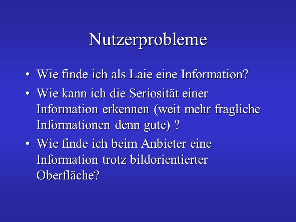 Nutzerprobleme Wie finde ich als Laie eine Information