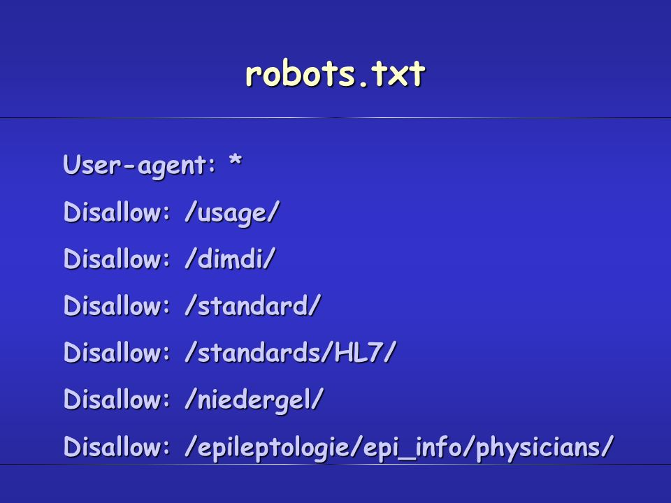 robots.txt User-agent: * Disallow: /usage/ Disallow: /dimdi/