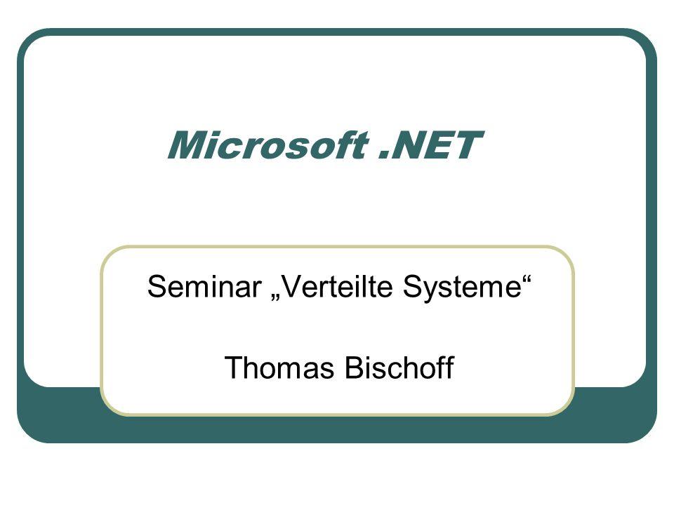 """Seminar """"Verteilte Systeme Thomas Bischoff"""