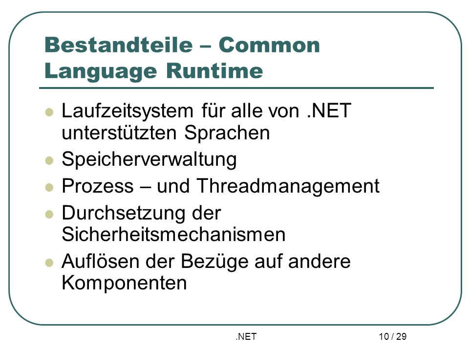 Bestandteile – Common Language Runtime