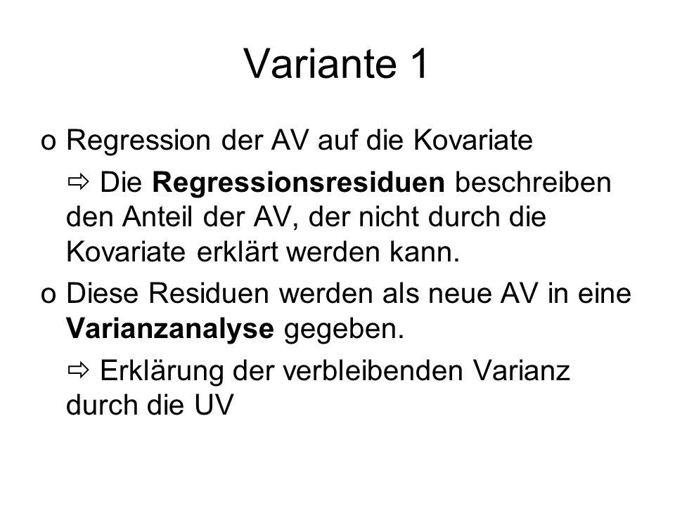 Variante 1 Regression der AV auf die Kovariate