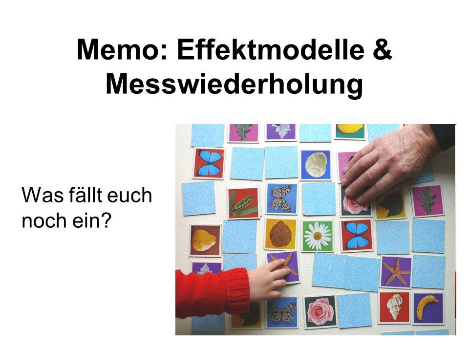 Memo: Effektmodelle & Messwiederholung