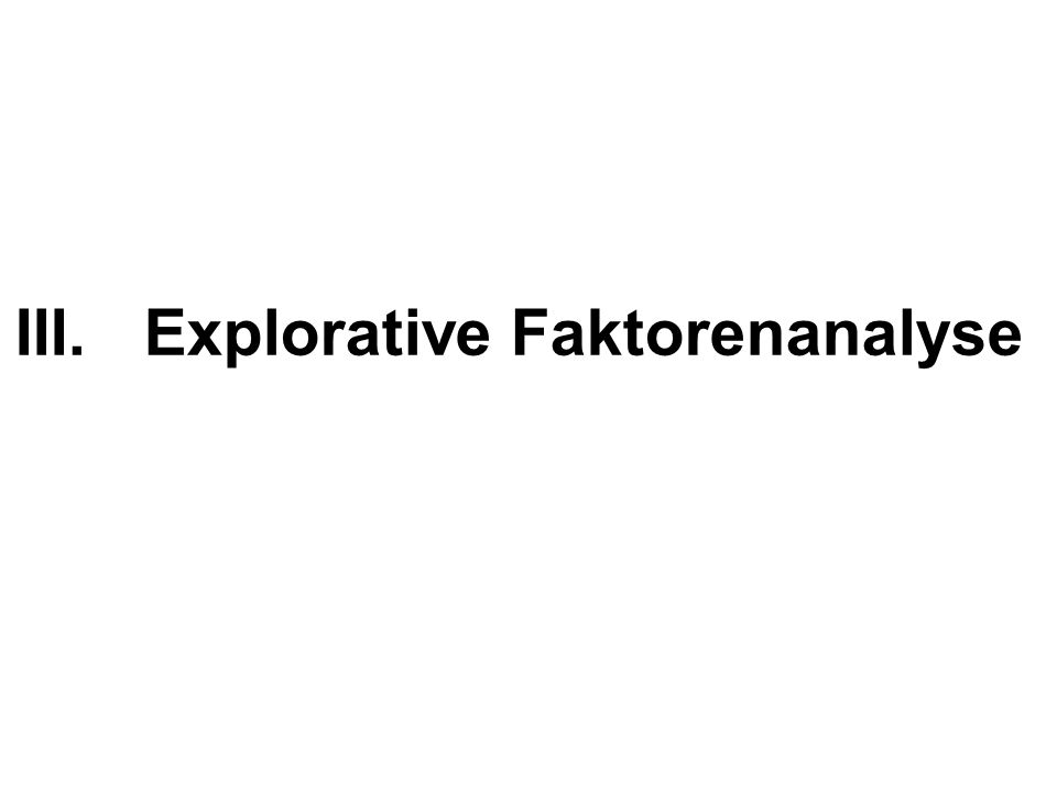 Explorative Faktorenanalyse
