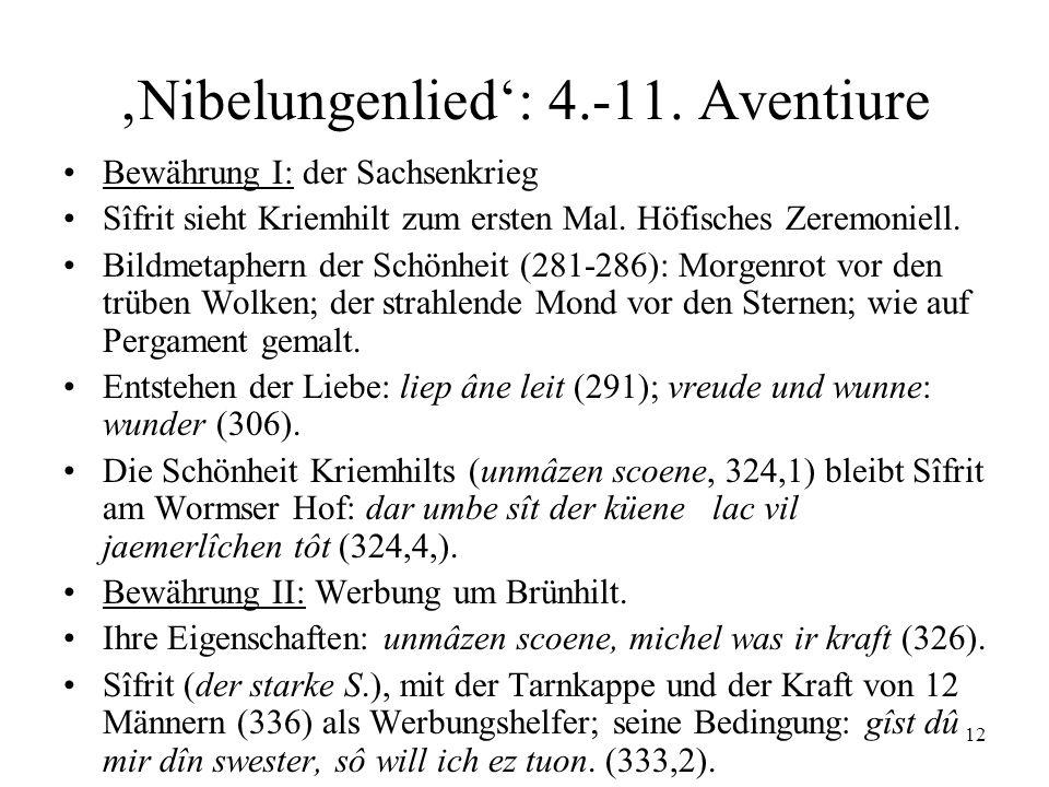 'Nibelungenlied': 4.-11. Aventiure