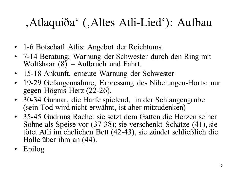 'Atlaquiða' ('Altes Atli-Lied'): Aufbau
