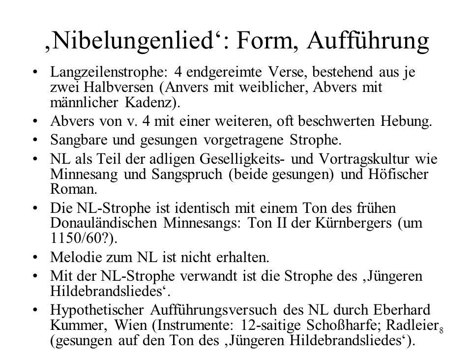 'Nibelungenlied': Form, Aufführung