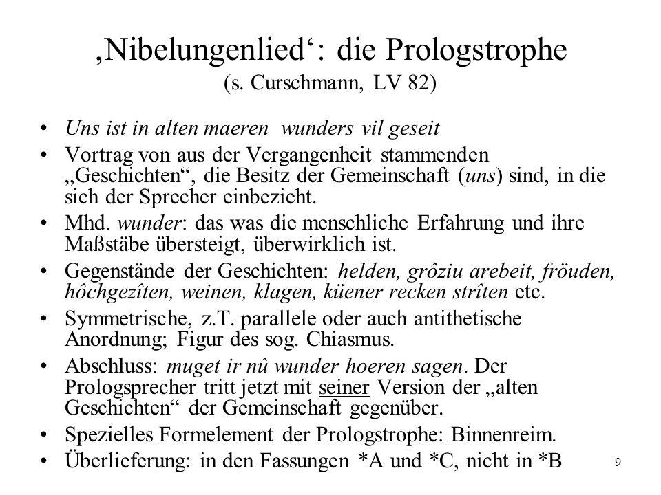 'Nibelungenlied': die Prologstrophe (s. Curschmann, LV 82)