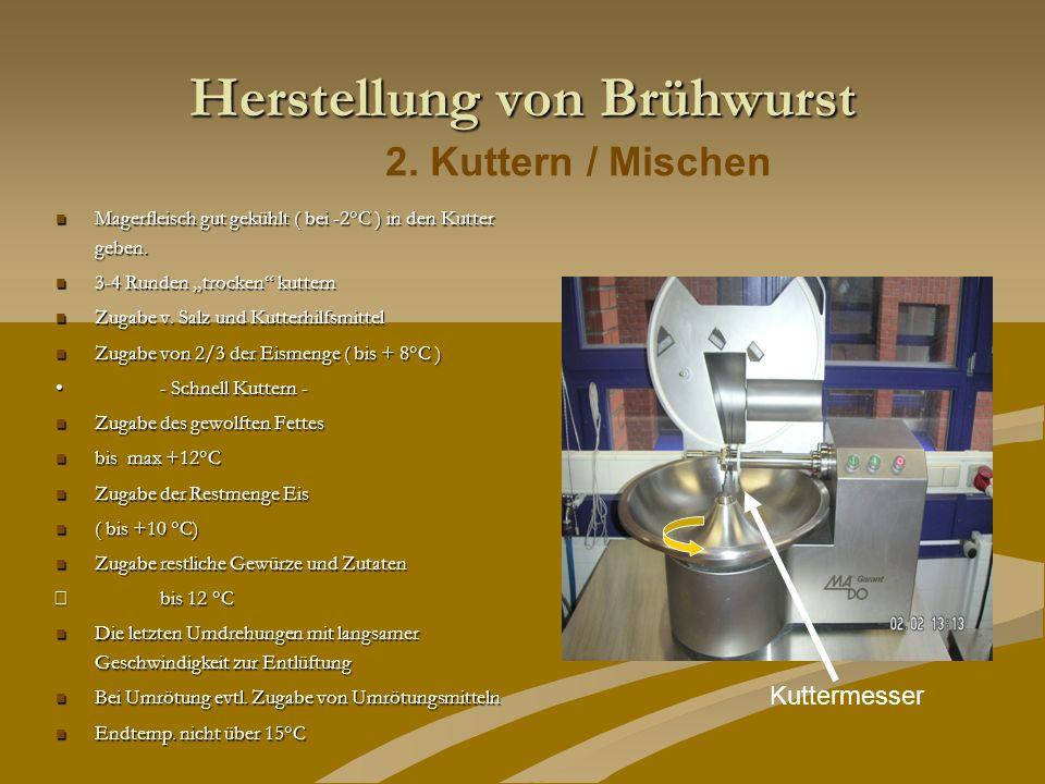 Herstellung von Brühwurst
