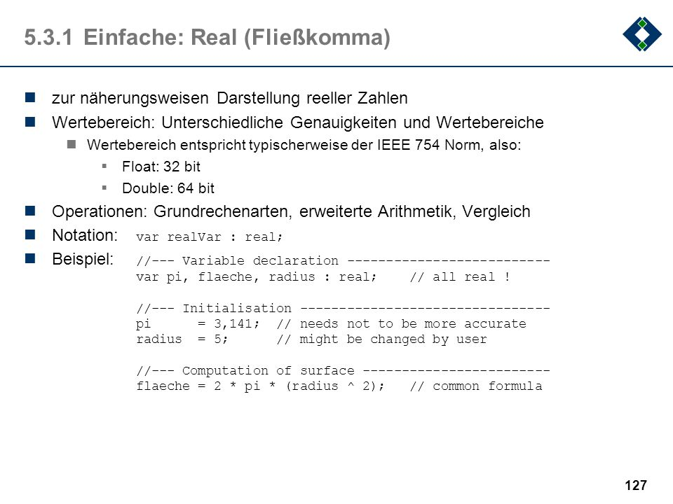 5.3.1 Einfache: Real (Fließkomma)