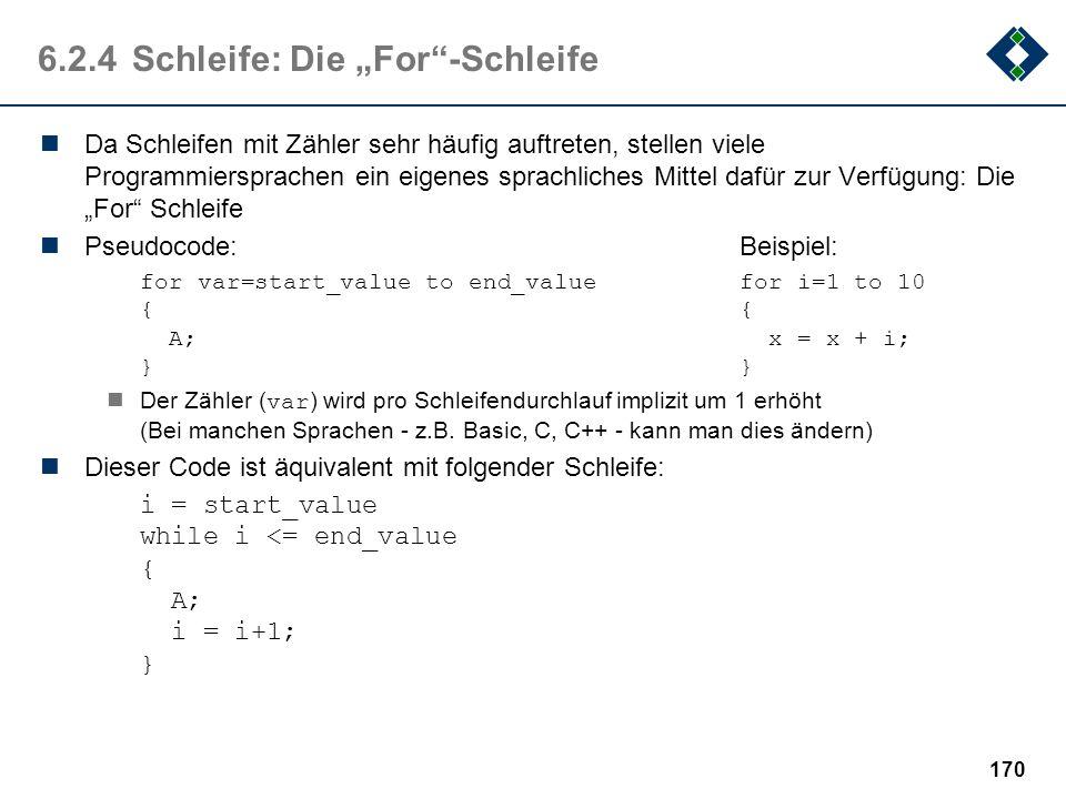 """6.2.4 Schleife: Die """"For -Schleife"""