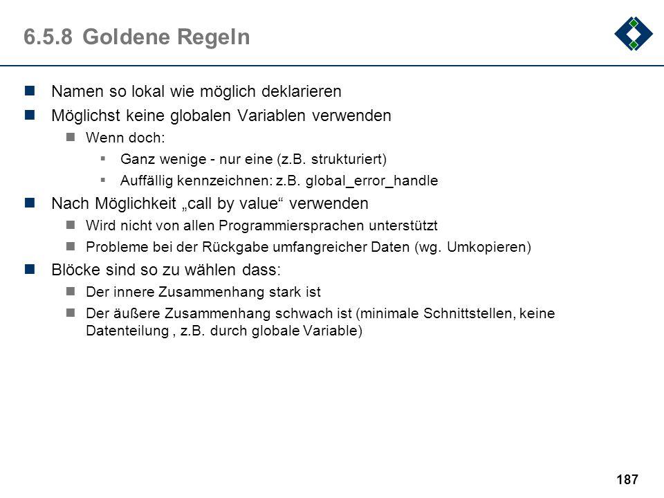 6.5.8 Goldene Regeln Namen so lokal wie möglich deklarieren
