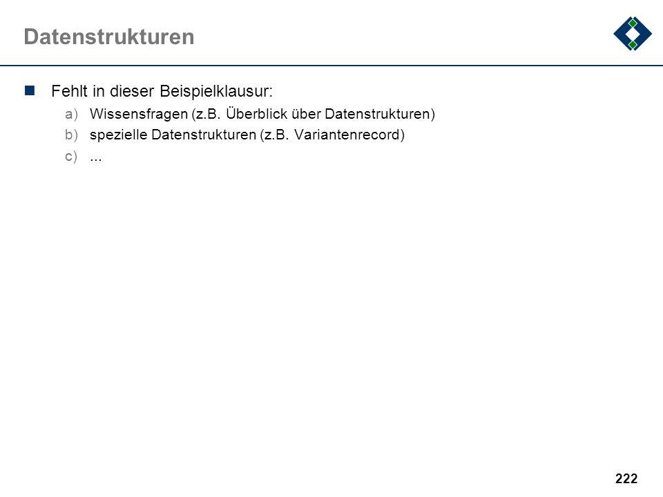 Datenstrukturen Fehlt in dieser Beispielklausur: