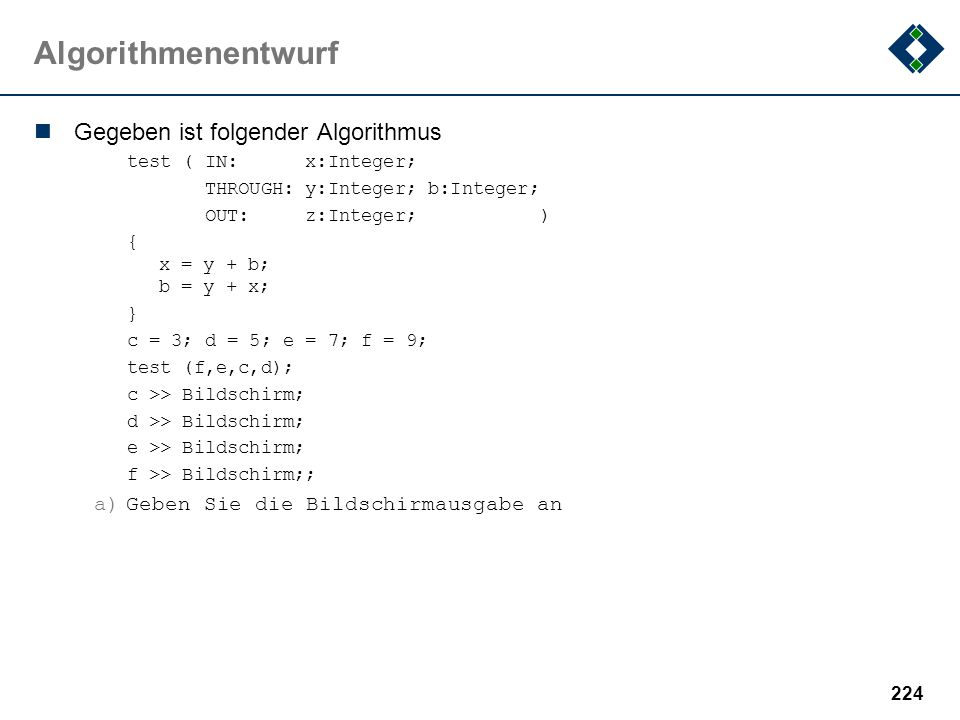 Algorithmenentwurf Gegeben ist folgender Algorithmus