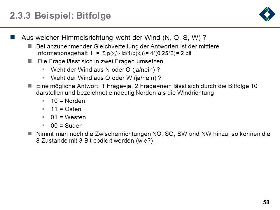 2.3.3 Beispiel: Bitfolge Aus welcher Himmelsrichtung weht der Wind (N, O, S, W)