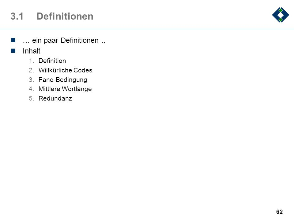 3.1 Definitionen … ein paar Definitionen .. Inhalt Definition