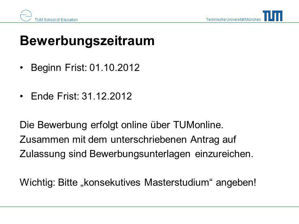 Bewerbungszeitraum Beginn Frist: 01.10.2012 Ende Frist: 31.12.2012