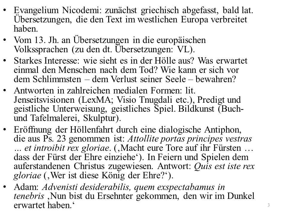 Evangelium Nicodemi: zunächst griechisch abgefasst, bald lat