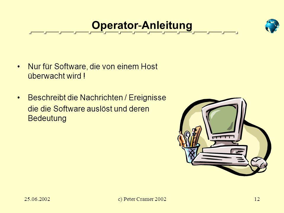 Operator-Anleitung Nur für Software, die von einem Host überwacht wird ! Beschreibt die Nachrichten / Ereignisse.