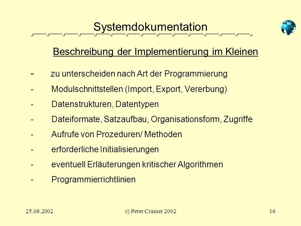 Systemdokumentation - zu unterscheiden nach Art der Programmierung