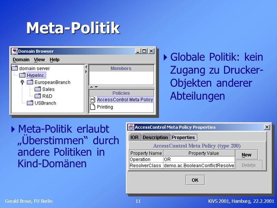 Meta-Politik Globale Politik: kein Zugang zu Drucker- Objekten anderer Abteilungen.