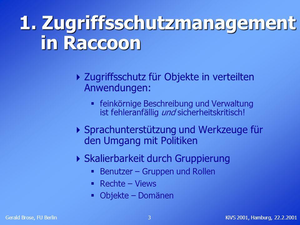 1. Zugriffsschutzmanagement in Raccoon