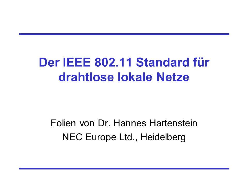 Der IEEE 802.11 Standard für drahtlose lokale Netze