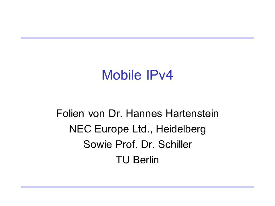 Mobile IPv4 Folien von Dr. Hannes Hartenstein