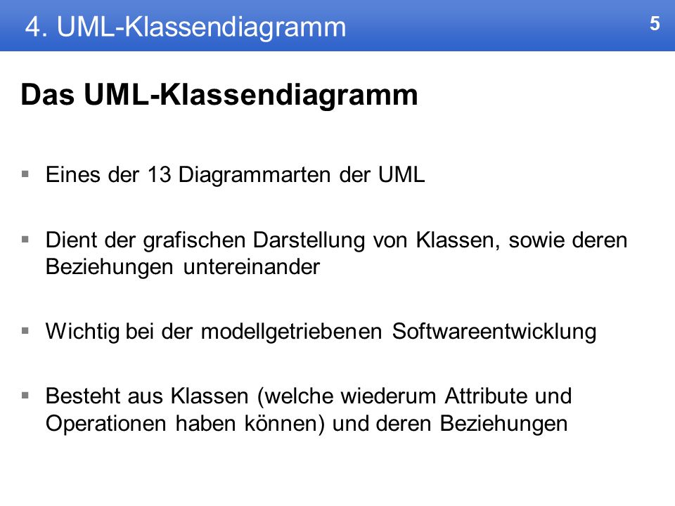 Das UML-Klassendiagramm