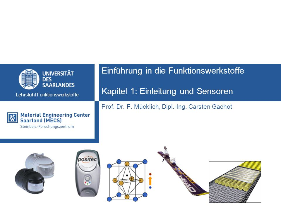 Einführung in die Funktionswerkstoffe Kapitel 1: Einleitung und Sensoren