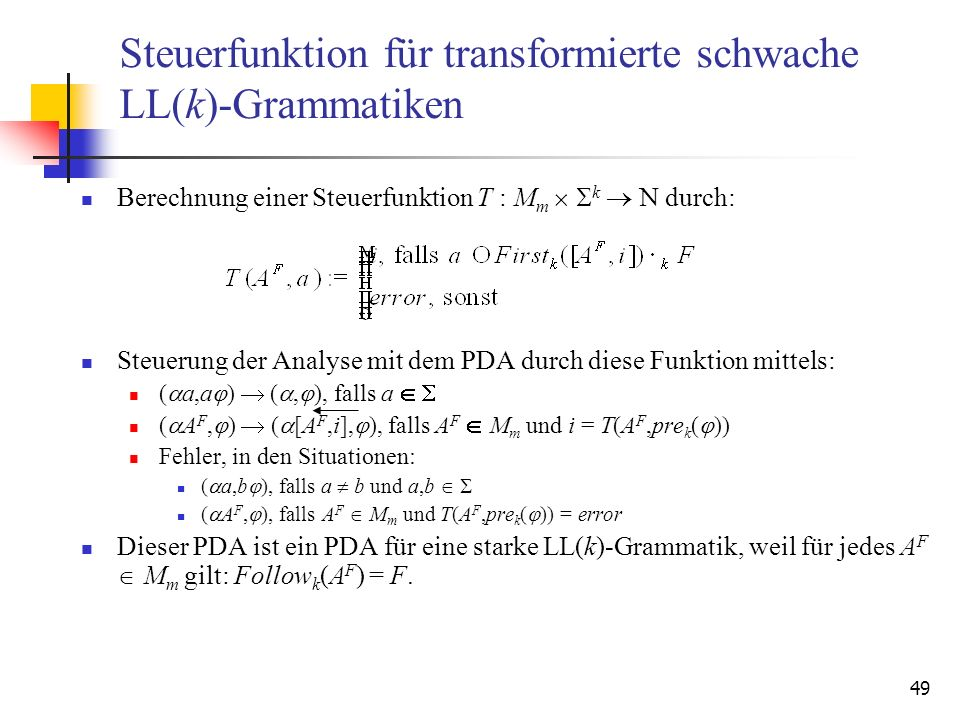Steuerfunktion für transformierte schwache LL(k)-Grammatiken