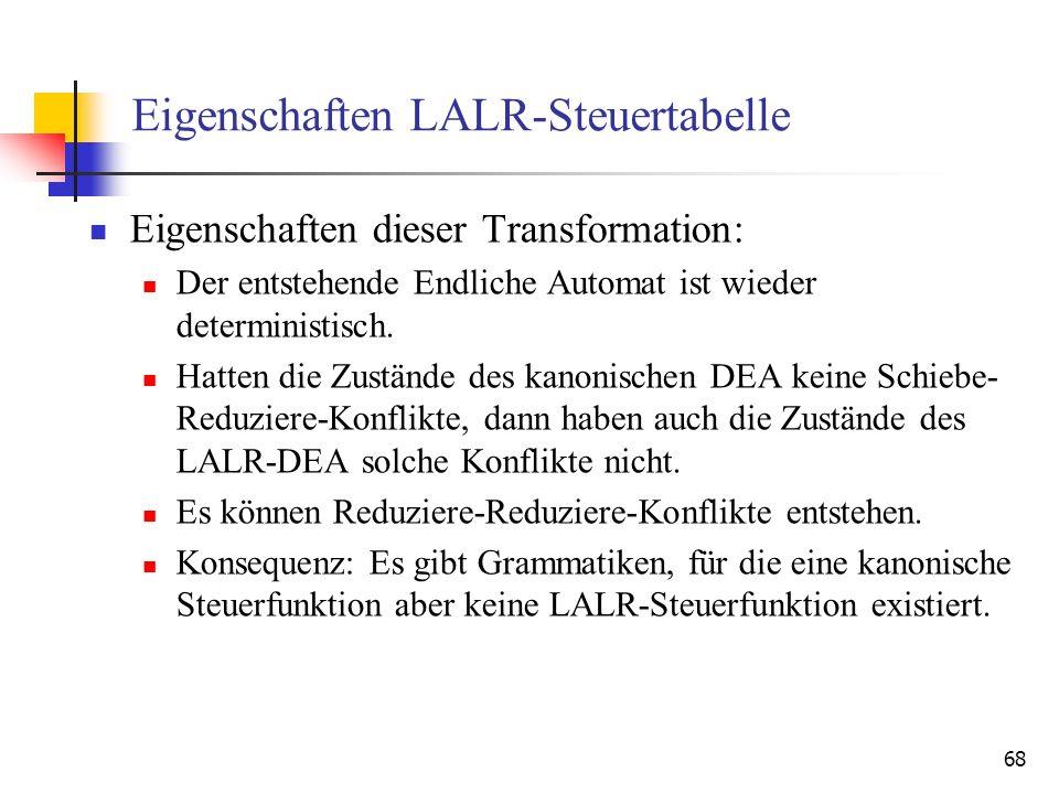 Eigenschaften LALR-Steuertabelle