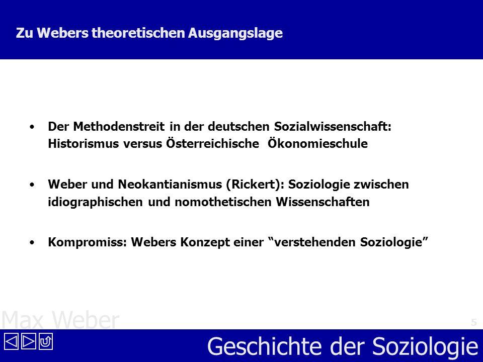Zu Webers theoretischen Ausgangslage
