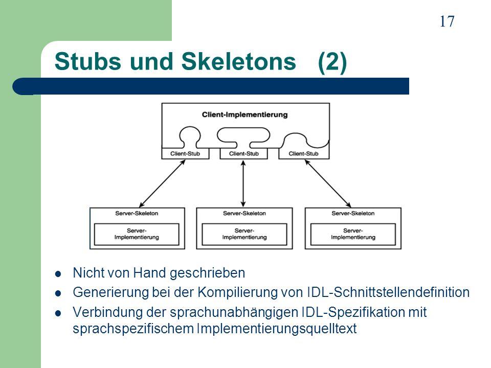 Stubs und Skeletons (2) Nicht von Hand geschrieben