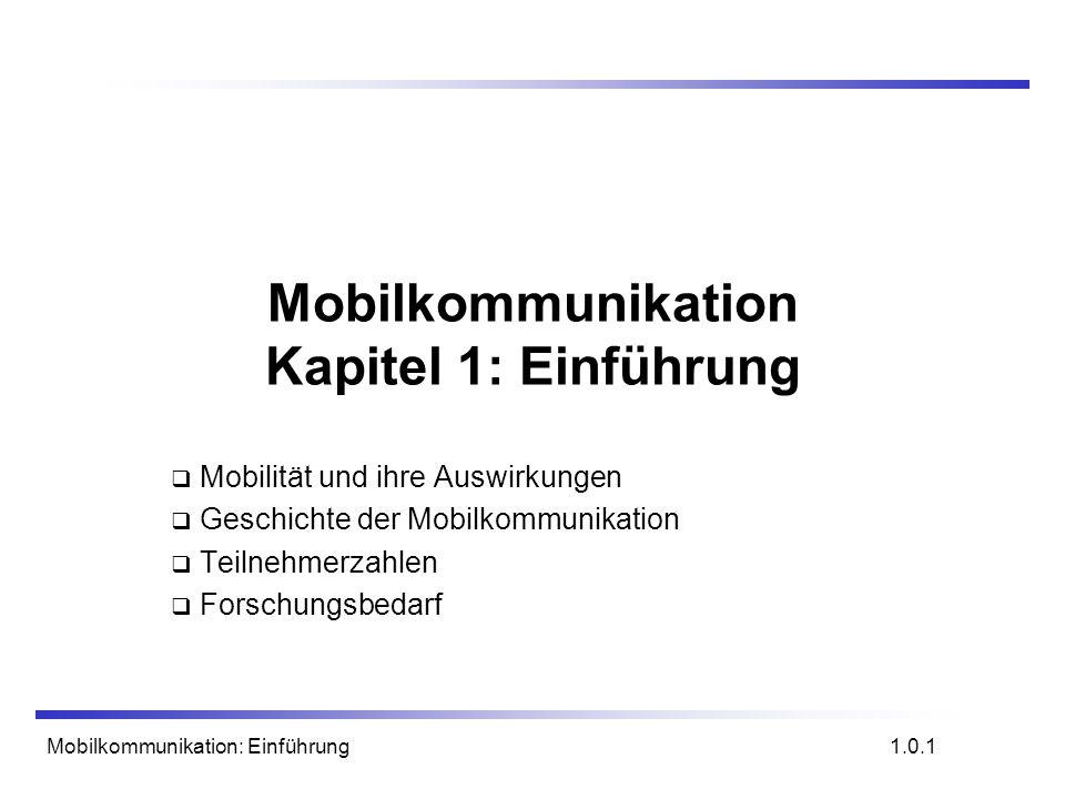 Mobilkommunikation Kapitel 1: Einführung