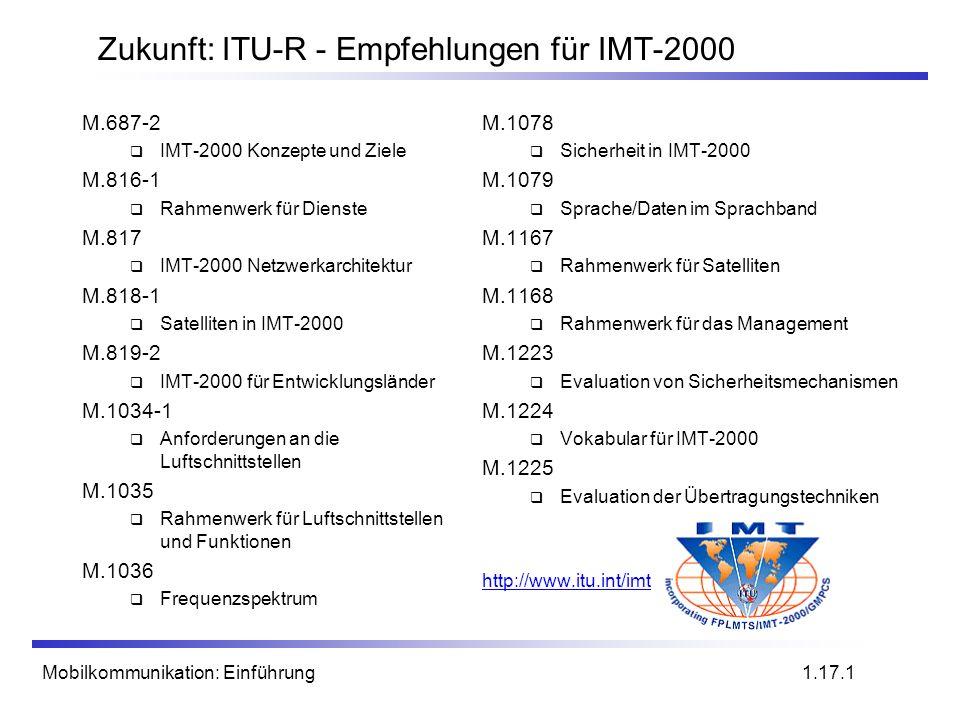 Zukunft: ITU-R - Empfehlungen für IMT-2000