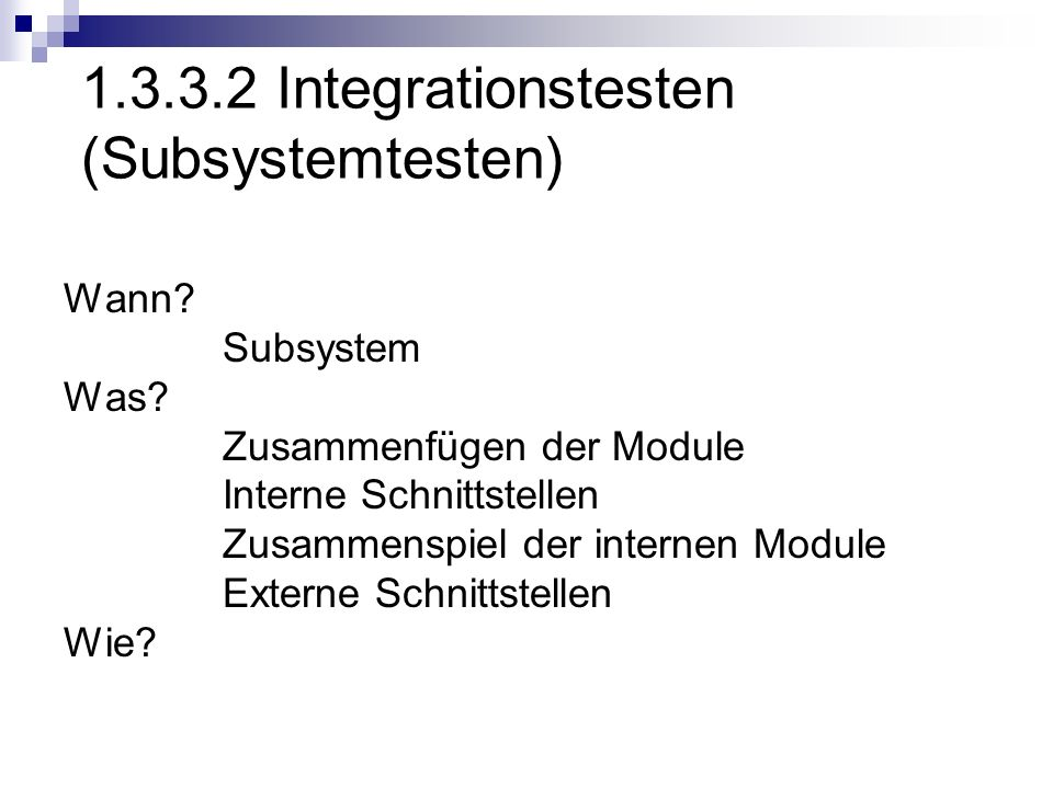1.3.3.2 Integrationstesten (Subsystemtesten)