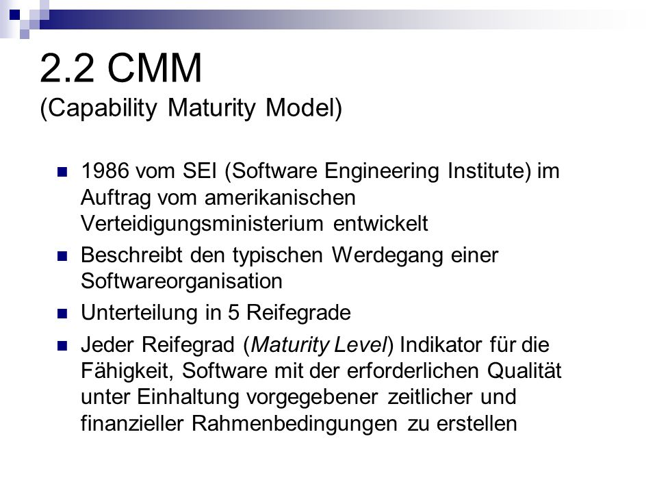 2.2 CMM (Capability Maturity Model)