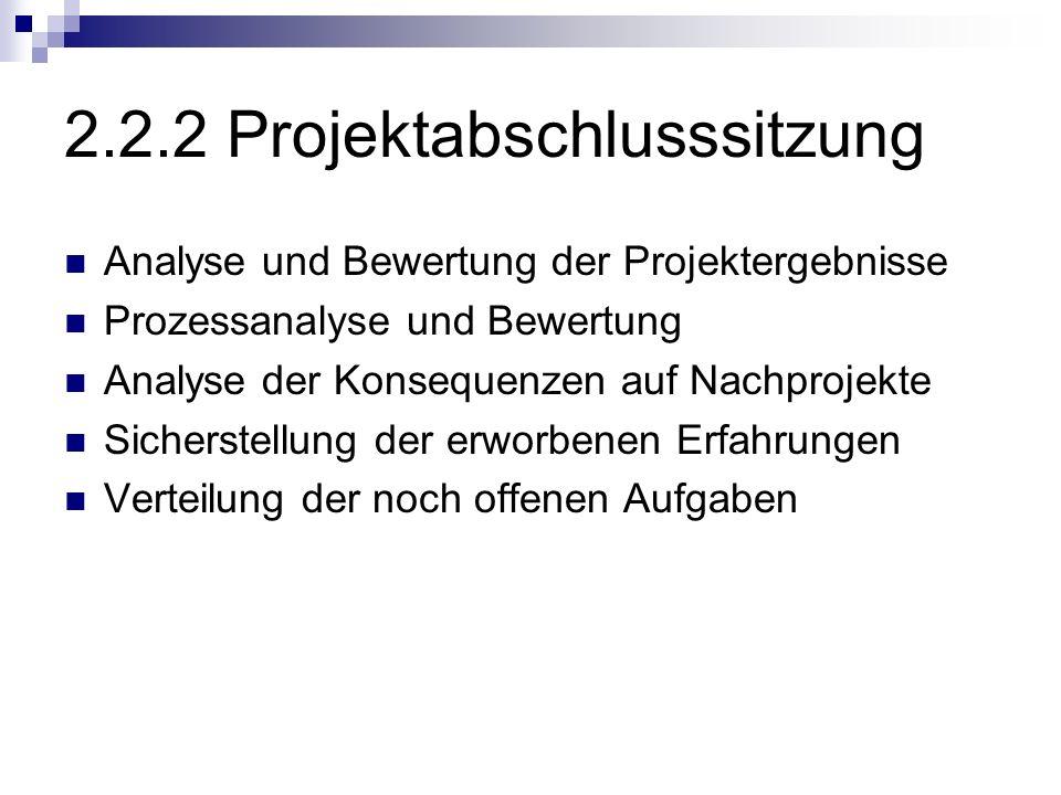 2.2.2 Projektabschlusssitzung