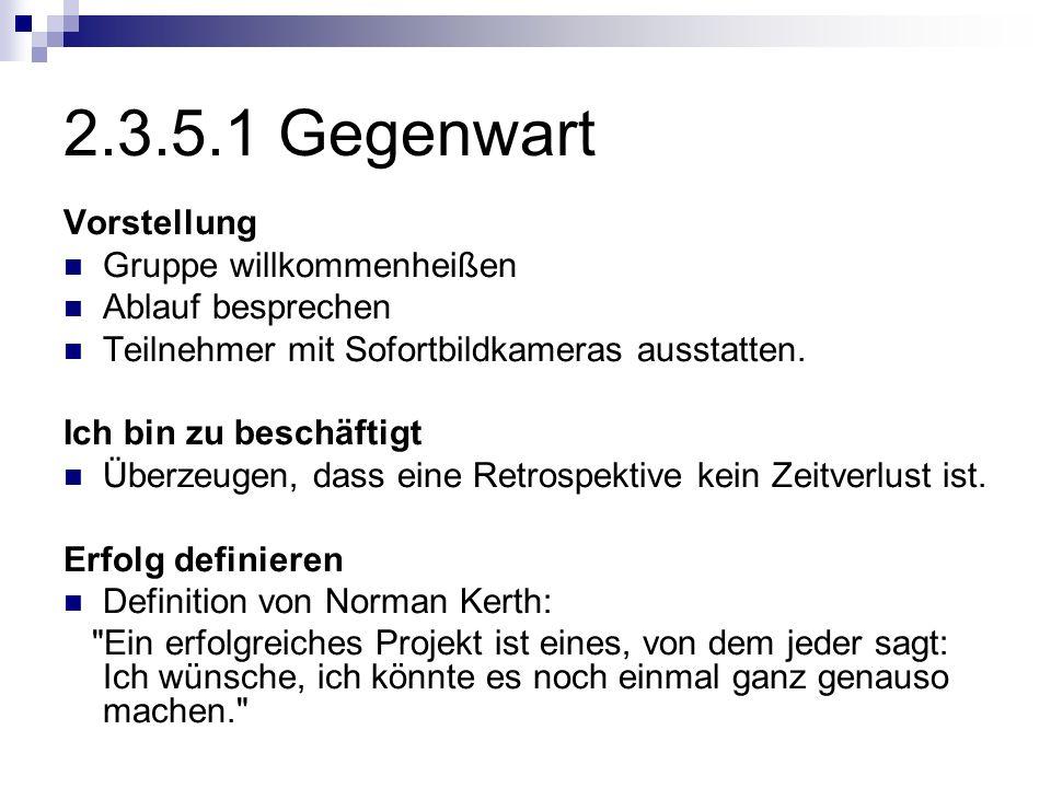 2.3.5.1 Gegenwart Vorstellung Gruppe willkommenheißen