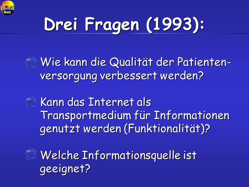 Drei Fragen (1993): Wie kann die Qualität der Patienten-versorgung verbessert werden