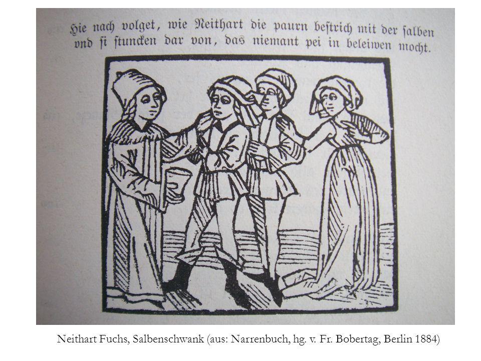 Neithart Fuchs, Salbenschwank (aus: Narrenbuch, hg. v. Fr