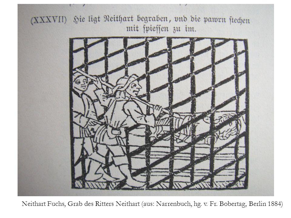 Neithart Fuchs, Grab des Ritters Neithart (aus: Narrenbuch, hg. v. Fr