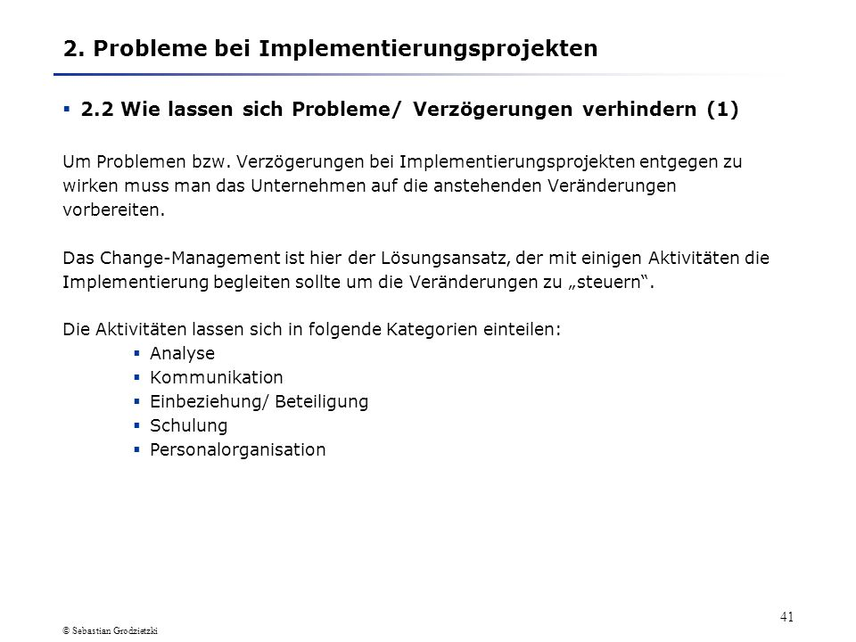 2. Probleme bei Implementierungsprojekten