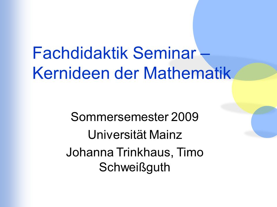 Fachdidaktik Seminar – Kernideen der Mathematik
