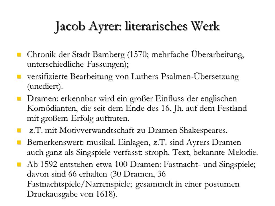 Jacob Ayrer: literarisches Werk