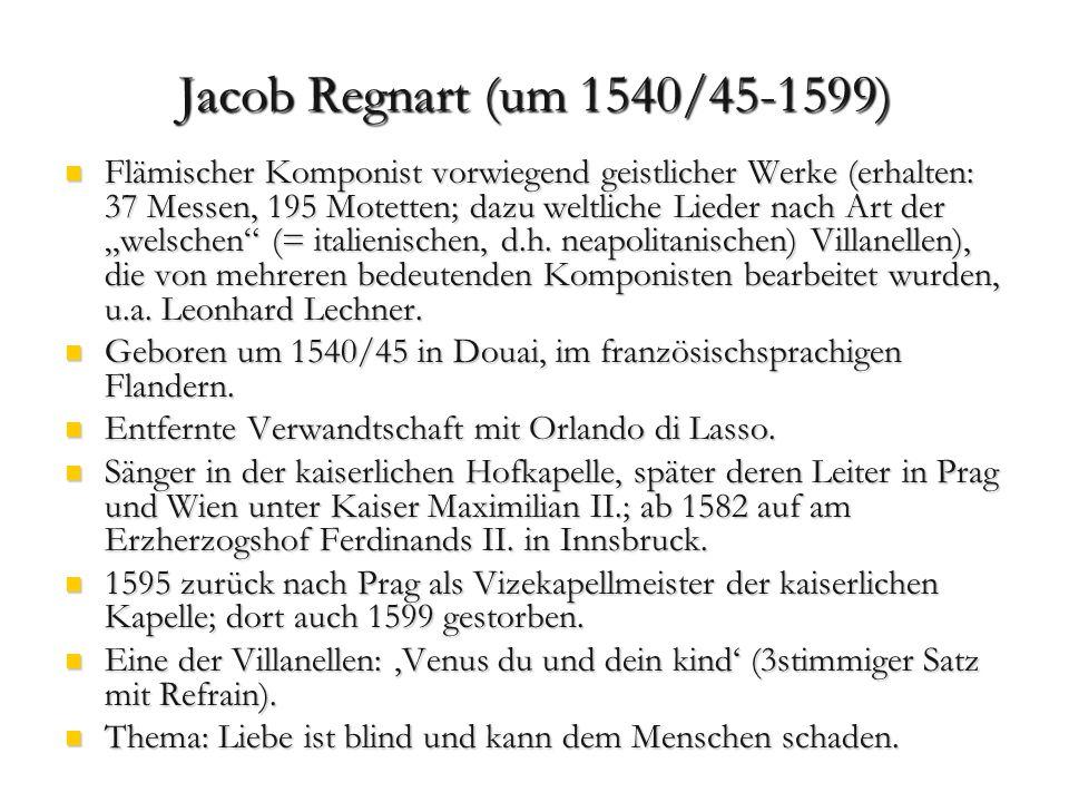 Jacob Regnart (um 1540/45-1599)